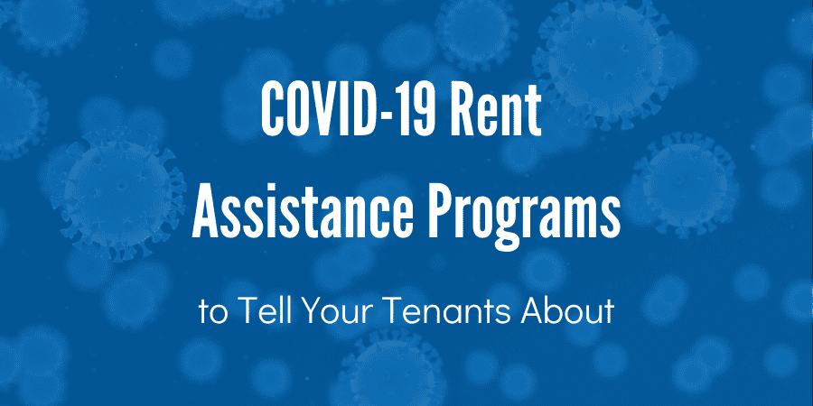 COVID-19 Rent Assistance Programs to Tell Your Tenants About (1)
