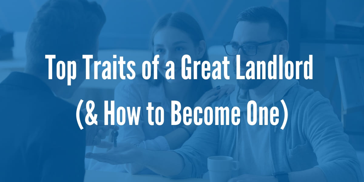 Top Traits of a Great Landlord