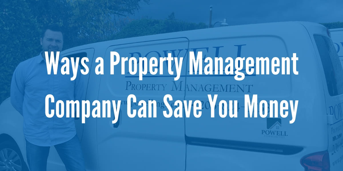 Ways a Property Management Company Can Save You Money