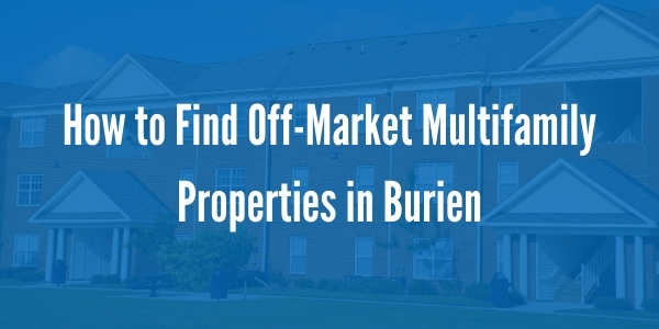 How to Find Off-Market Multifamily Properties in Burien