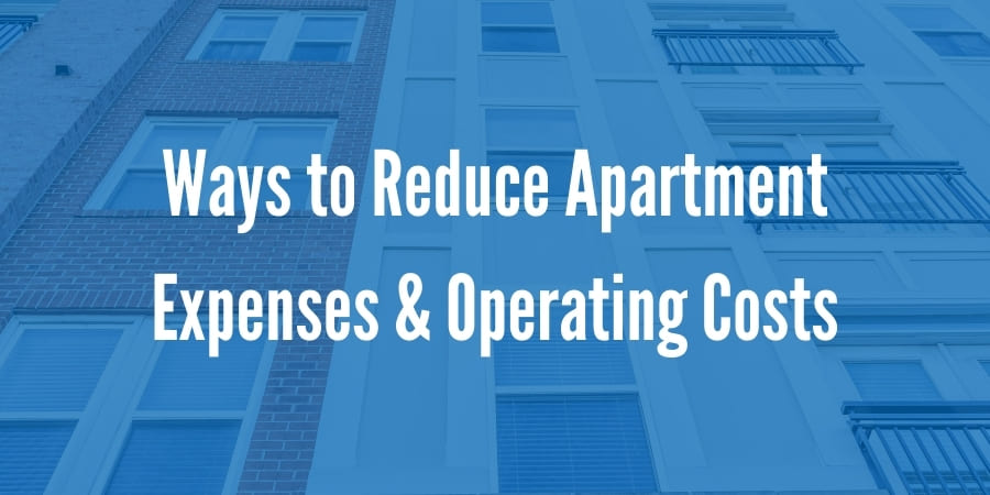 7 Ways to Reduce Apartment Expenses and Operating Costs in Washington